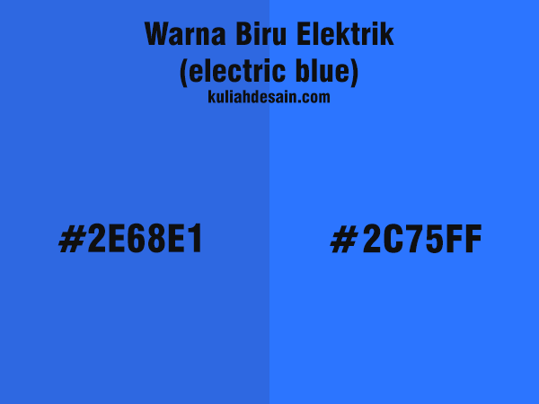 warna biru elektrik atau electric blue